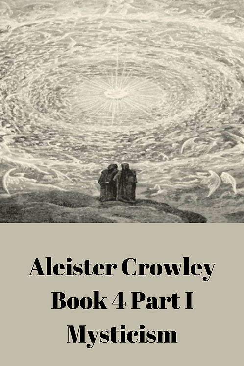 Aleister Crowley - Book 4 Part I Mysticism