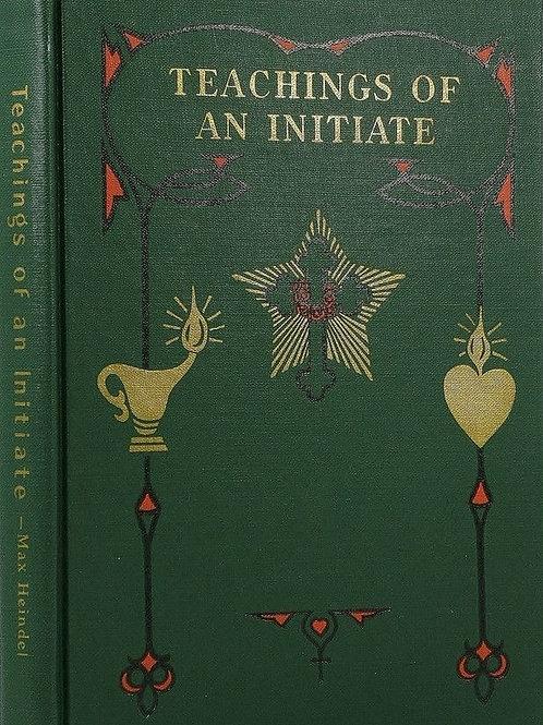 Teachings of an Initiate - Max Heindel