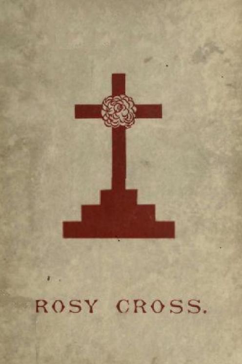 Mysteries of the Rosie Cross 1891
