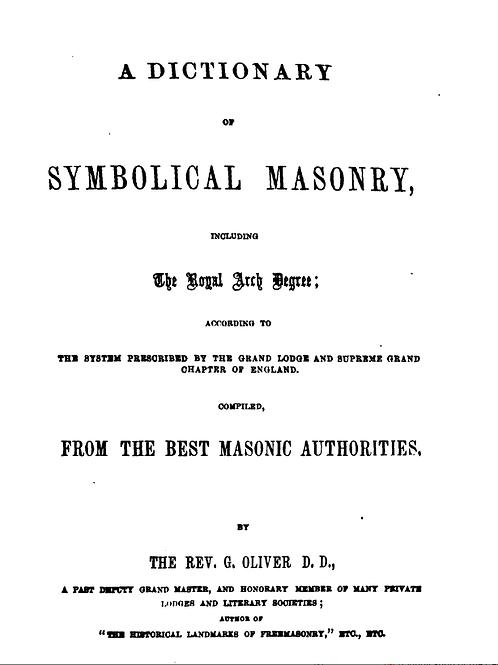 A Dictionary of Symbolical Masonry - G Oliver 1855