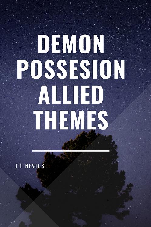 Demon Possession - Allied Themes - J L Nevius