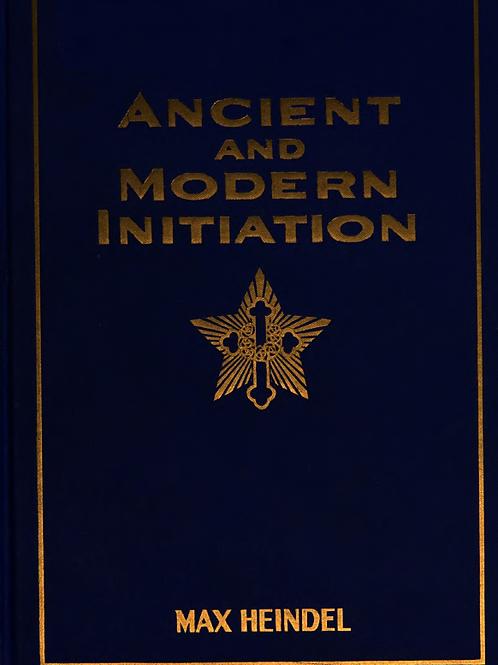 Ancient & Modern Initiation - M Heindel