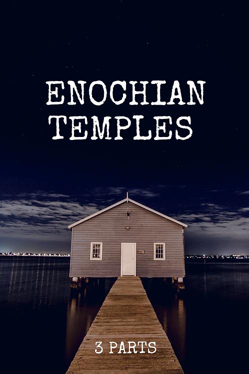 Enochian Temples 3 parts