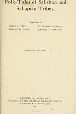 Folk-Tales of Salishan & Sahaptin Tribes - F Boaz 1917