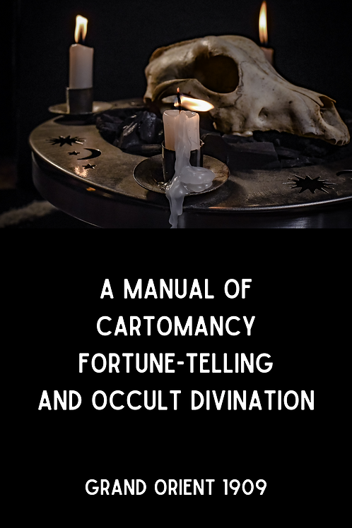 A Manual of Cartomancy - Fortune-telling and Occult Divination - Grand Orient 19