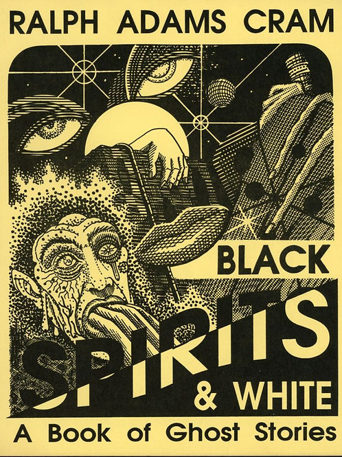 Black Spirits and White- a Book of Ghost Stories - R Adams Cram 1895