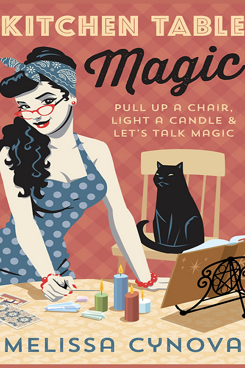 Kitchen Table Magic - Melissa Cynova
