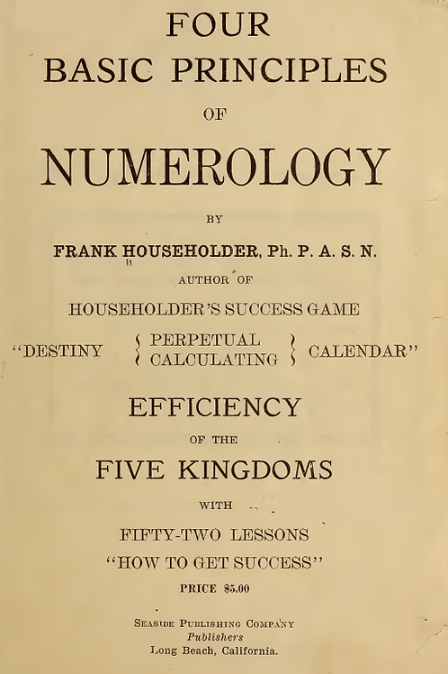 Four Basic Principles of Numerology - F Householder 1921