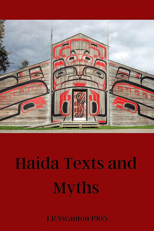 Haida Texts and Myths - J R Swanton 1905