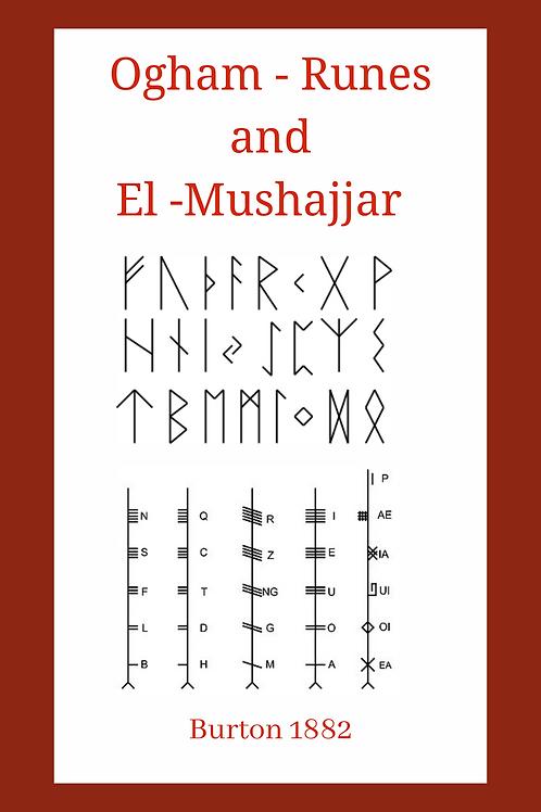 Ogham - Runes and El -Mushajjar Burton 1882