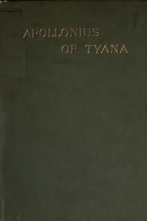 Apollonius of Tyana - G R S Mead 1901