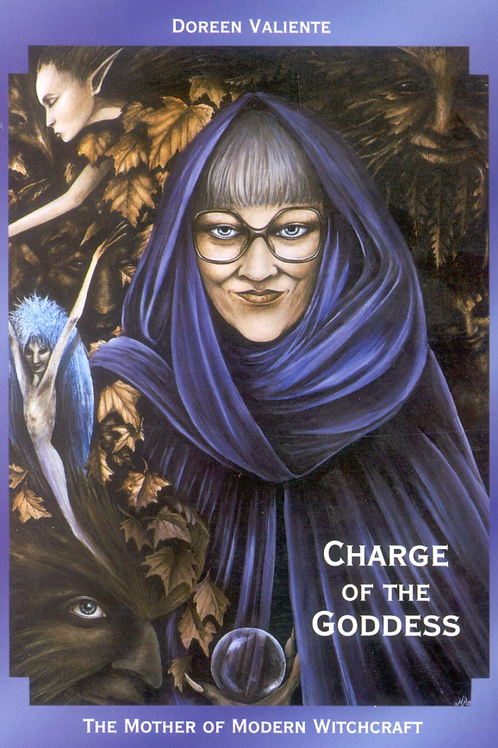 Charge of the Goddess Doreen Valiente