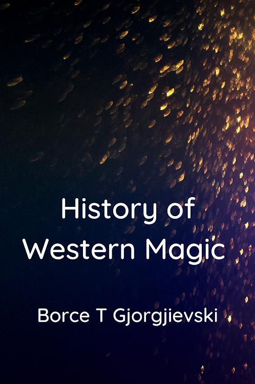 History of Western Magic - Borce T Gjorgjievski