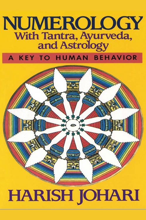 Numerology with Tantra Ayurveda and Astrology - Harish Johari