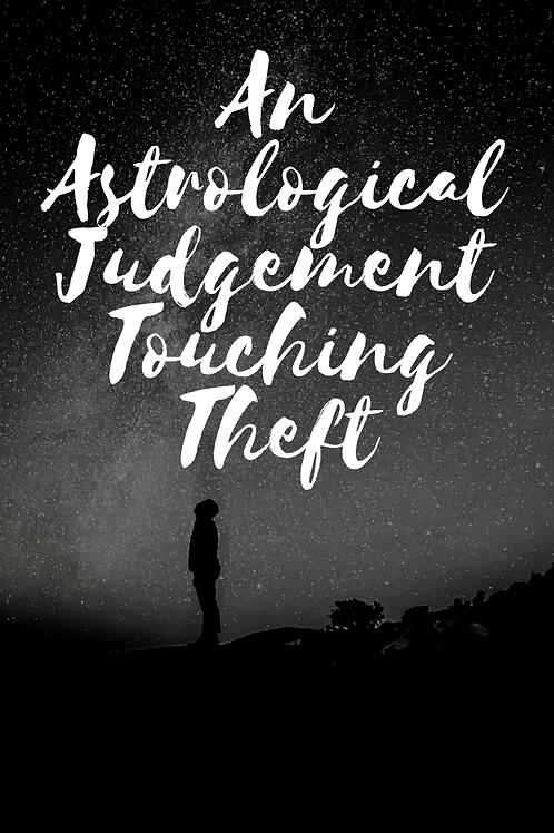 An Astrological Judgement Touching Theft