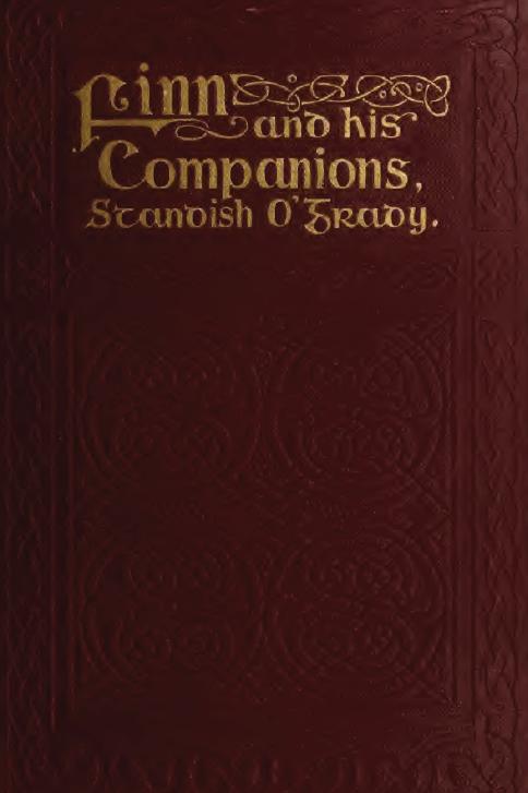 Finn and His Companions -Standish O'Grady 1921