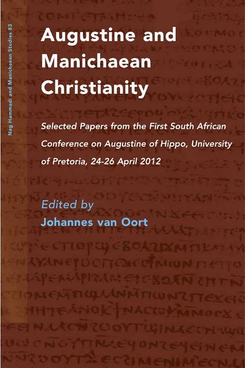 Augustine and Manichean Christianity - Johannes van Oort