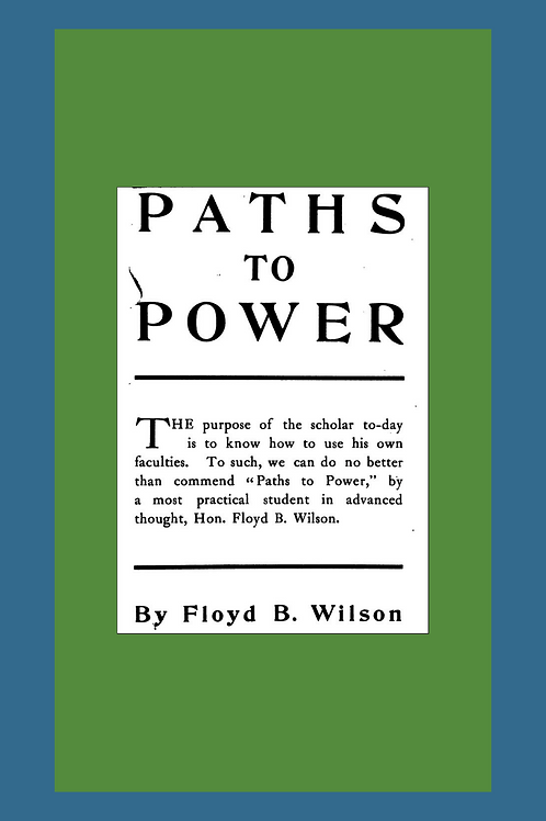 Paths to Power - F R Wilson