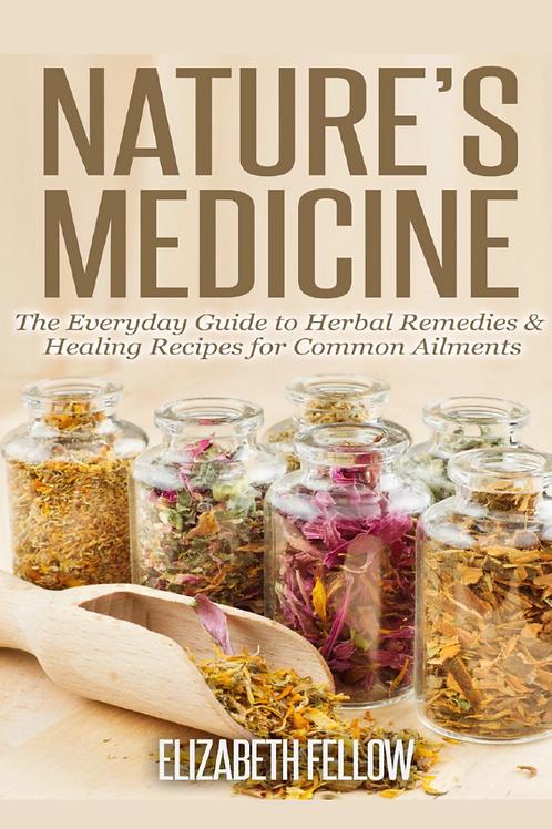 Natures Medicine - Elizabeth Fellow