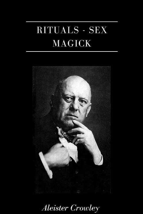 OTO Rituals - Sex Magick Vols 1- 3