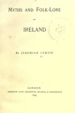 Folk-Lore of Ireland - J Curtin 1911