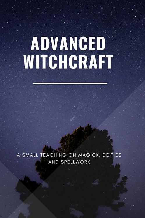 Advanced Witchcraft
