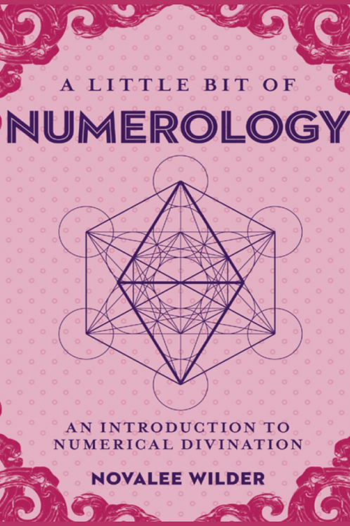 A Little Bit of Numerology - Novalee Wilder