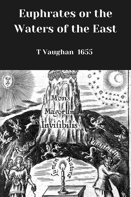 Euphrates or the Waters of the East - T Vaughan 1655