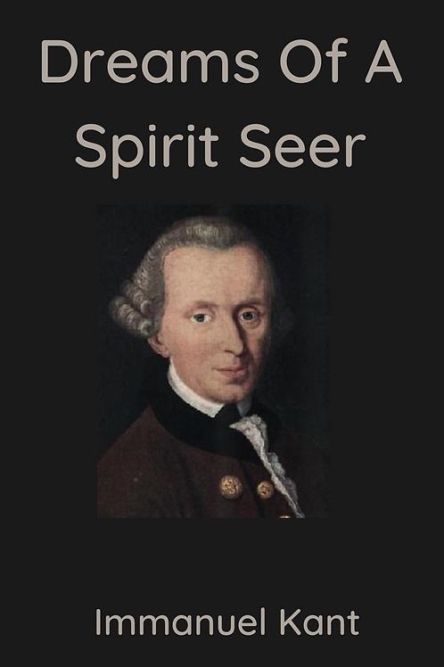 Dreams Of A Spirit Seer - Immanuel Kant