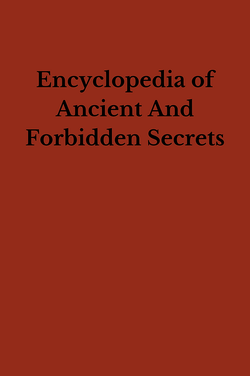 Encyclopedia of Ancient And Forbidden Secrets - Nye