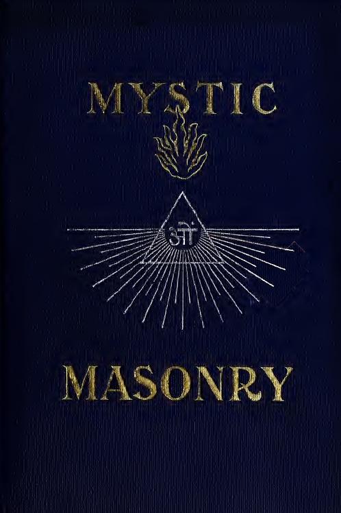 Mystic Masonry - J D Buck 1911