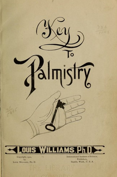 Key To Palmistry - L Williams 1902
