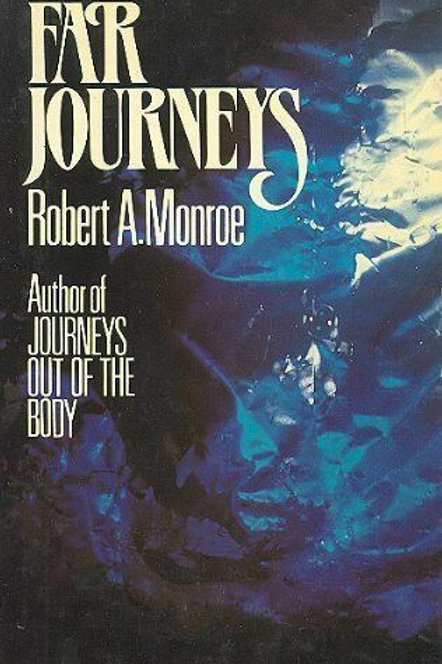 Far Journeys - Robert Monroe