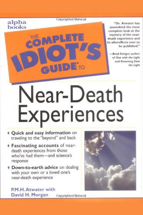 Near Death Experiences - PMH Atwater