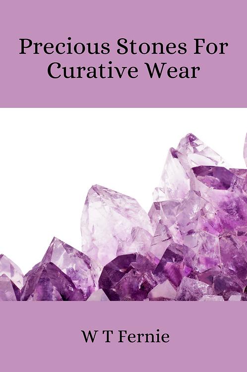 Precious Stones For Curative Wear - W T Fernie