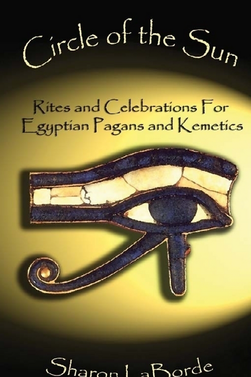 Circle of the Sun - Rites and Celebrations - Sharon LaBorde