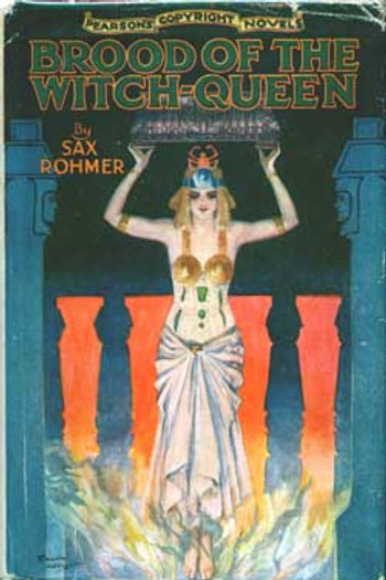 Brood of the Witch Queen - S Rohmer 1918