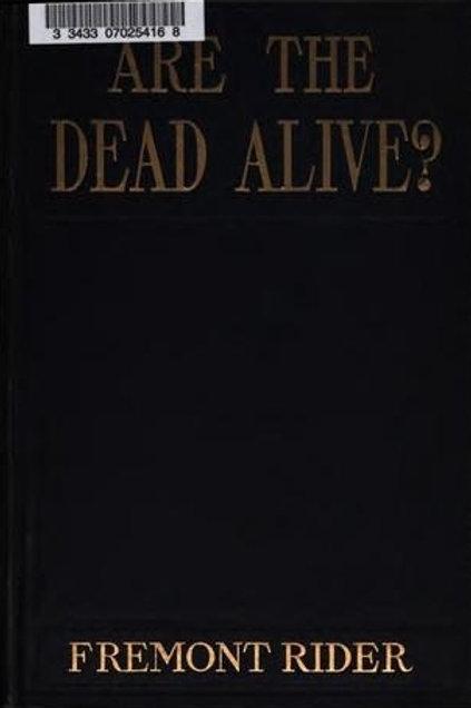 Are The Dead Alive - F Rider