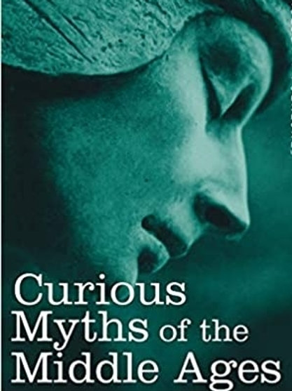 Curious Myths of the Middle Ages - S Baring Gould