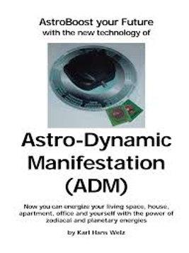 Astro-dynamic Manifestation