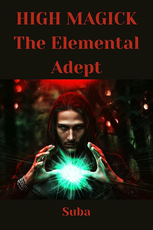 HIGH MAGICK The Elemental Adept - Suba