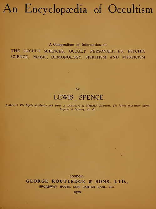 Encyclopedia of Occultism Lewis Spence 1920