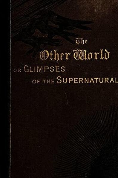 Glimpses of the Supernatural Vol 1 - F Lee