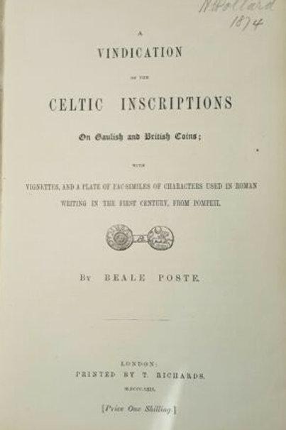 A Vindication of the Celtic Inscriptions on Gaulish British Coins - B Poste 1862