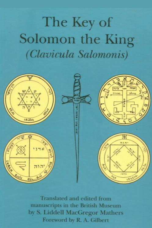 Key of Solomon the King - Clavicula Salomois