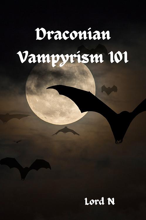 Draconian Vampyrism 101 - Lord N