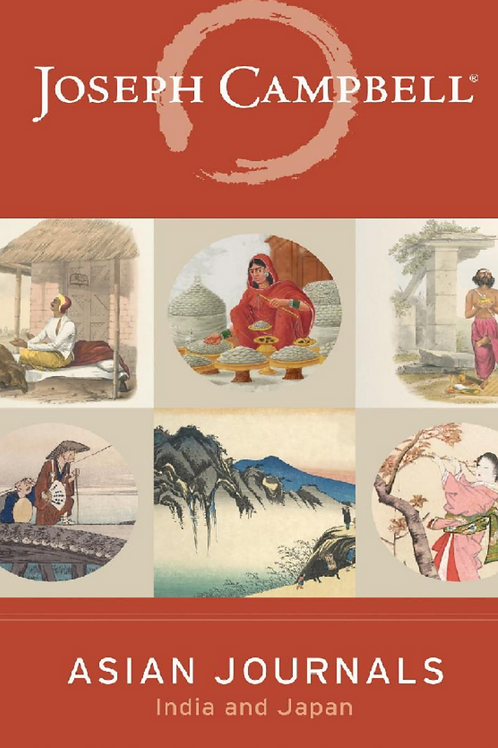 Asian Journals - India and Japan - Joseph Campbell