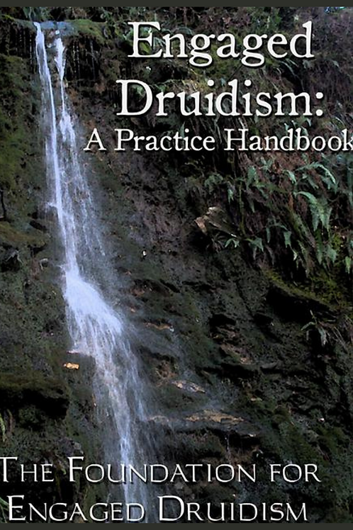 Engaged Druidism a Notebook