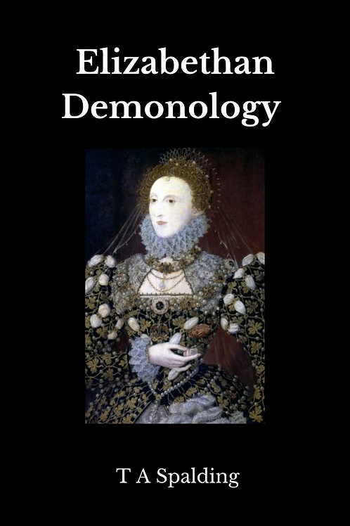 Elizabethan Demonology - T A Spalding