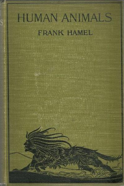 Human Animals Frank Hame